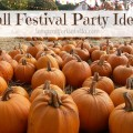fall festival party ideas