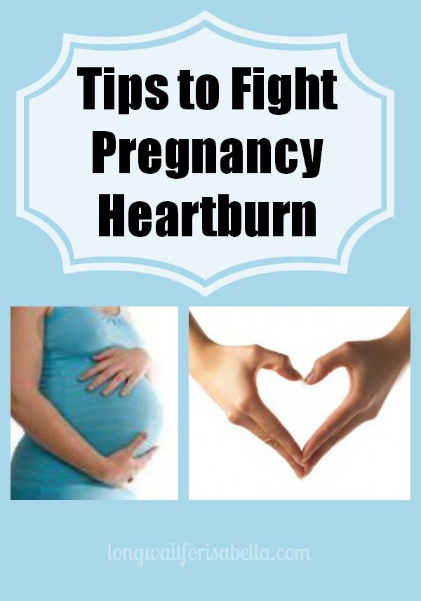 Tips to Fight Pregnancy Heartburn