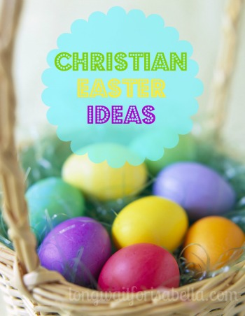 Christian Easter Ideas