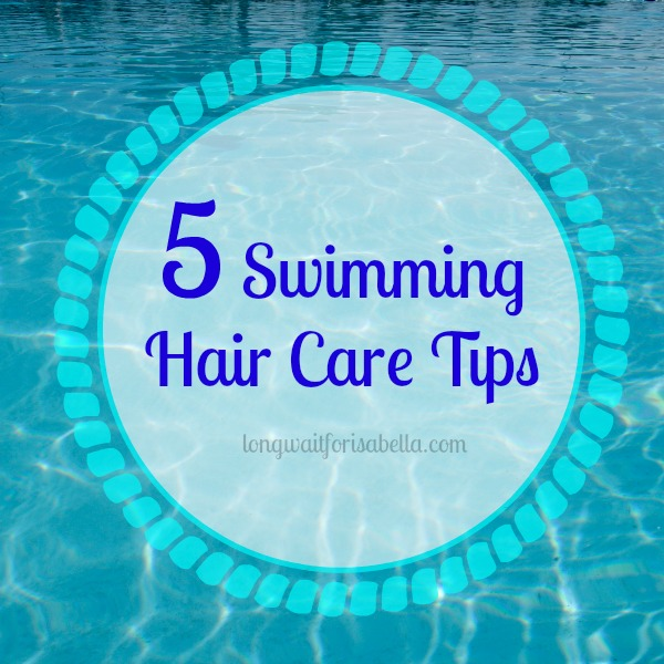 swimming hair care tips