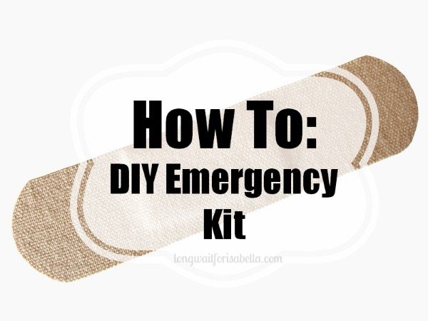 How To: DIY Emergency Kit