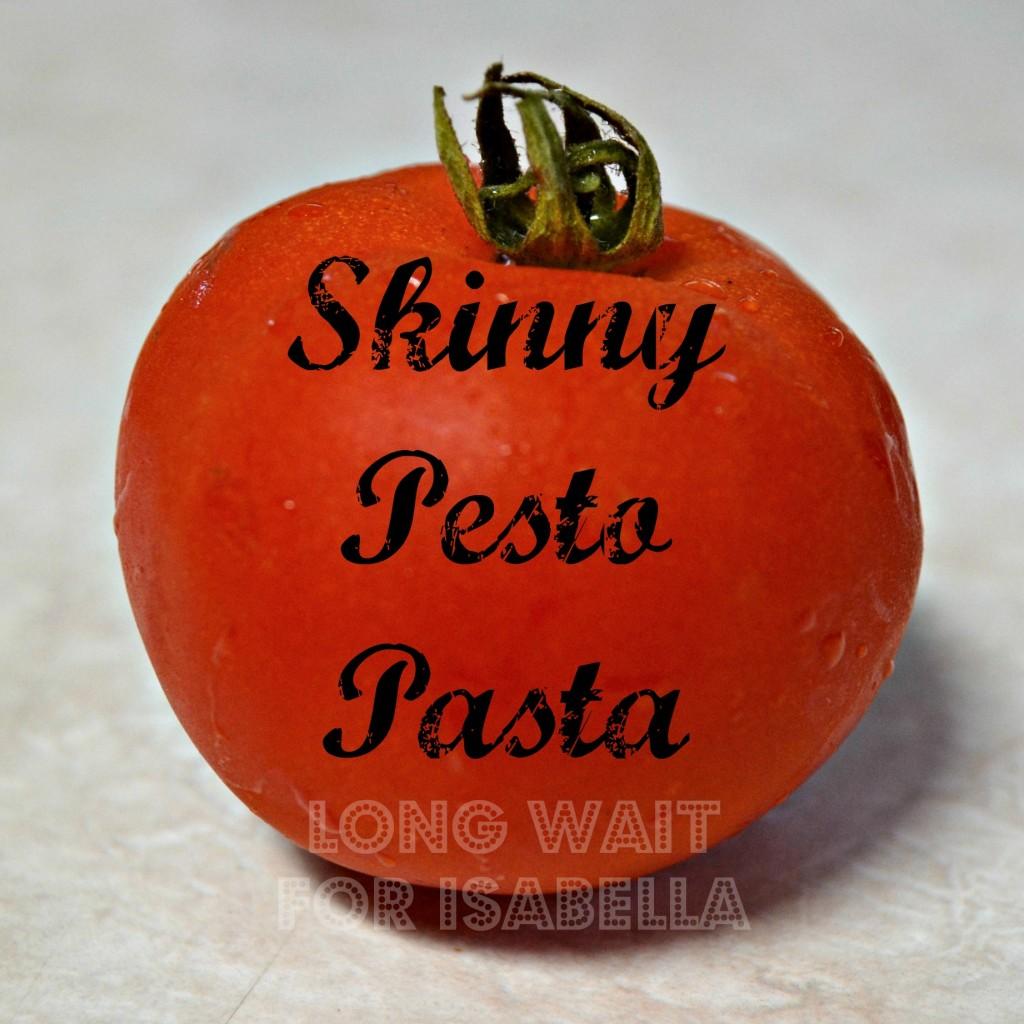 skinny pesto pasta