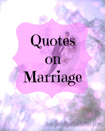 Even More Marriage Quotes Plus an iPhone App to Help! - LWFI
