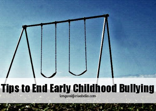 Tips to End Early Childhood Bullying