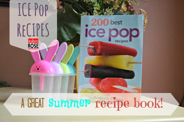 200 Best Ice Pop Recipes Book Giveaway