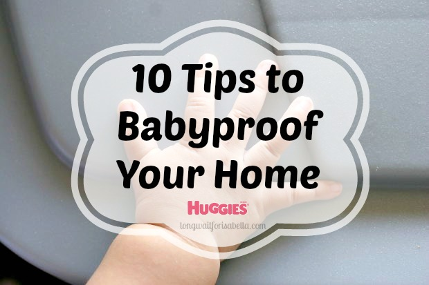 10 Places To Babyproof Your Home Long Wait For Isabella