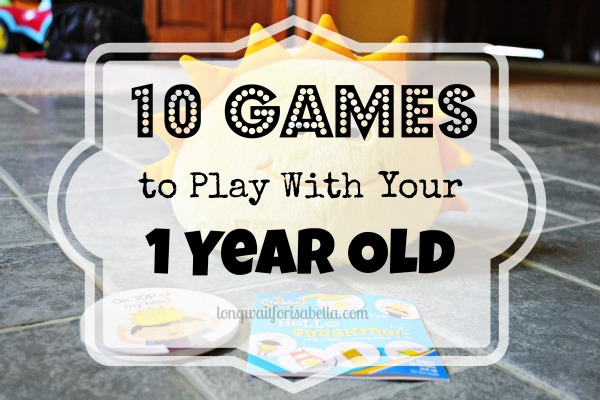 10 Games to Play With Your 1 Year Old