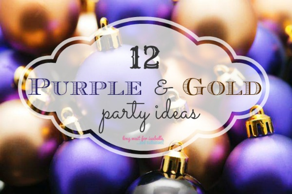 Purple And Gold Party