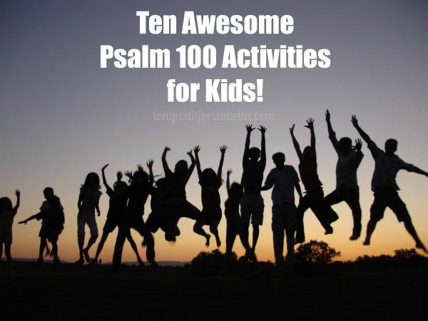 psalm 100 activities