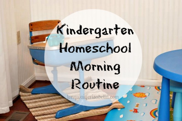 Our Kindergarten Homeschool Routine