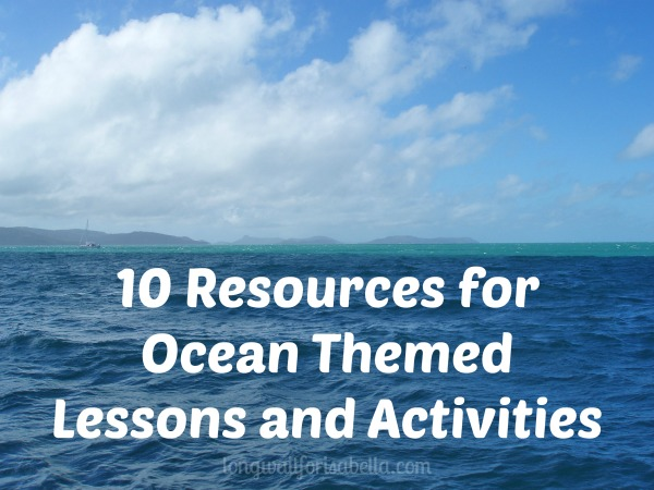 10 Ocean Themed Lessons and Activities