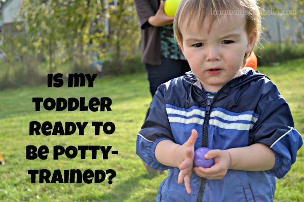 Is My Toddler Ready For Potty Training?