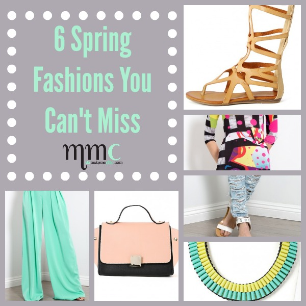 Six Spring Fashions You Can't Miss