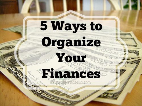 5 Ways to Organize Your Finances