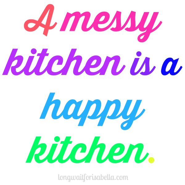 Messy Kitchen Quotes: Long Wait For Isabella