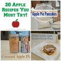 20 Apple Recipes You Must Try!
