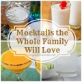 Mocktails Your Whole Family Will Love!