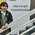 Our Decision to Quit Homeschooling