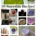 30 Super Smoothie Recipes