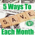Five Ways We Spend Less Each Month