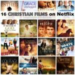 16 Christian Films on Netflix
