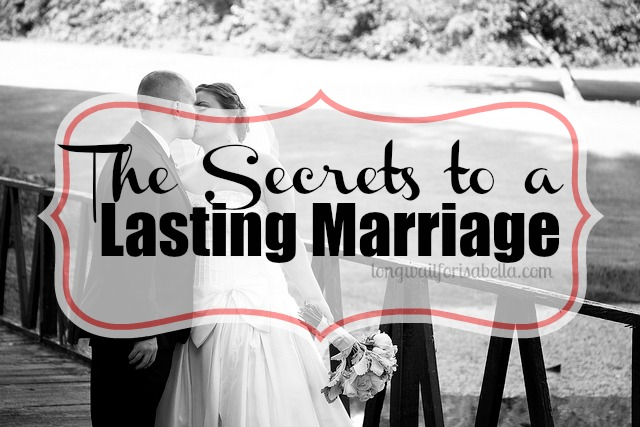 The Secrets to a Lasting Marriage