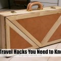 12 Travel Hacks Everyone With Wanderlust Should Know