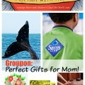 Groupon Gifts Make Great Mother's Day Gifts
