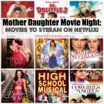 Mother Daughter Movie Night on Netflix