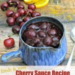 Fresh Cherry Sauce