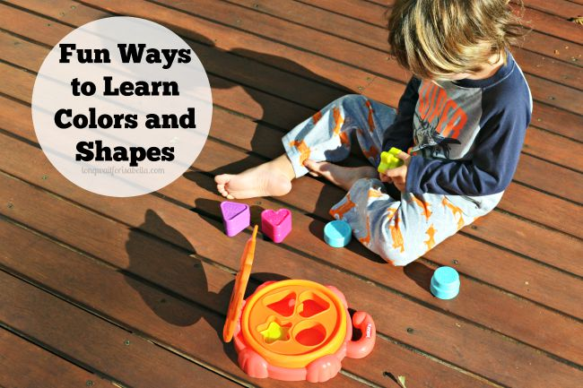 Fun Ways to Learn Colors and Shapes