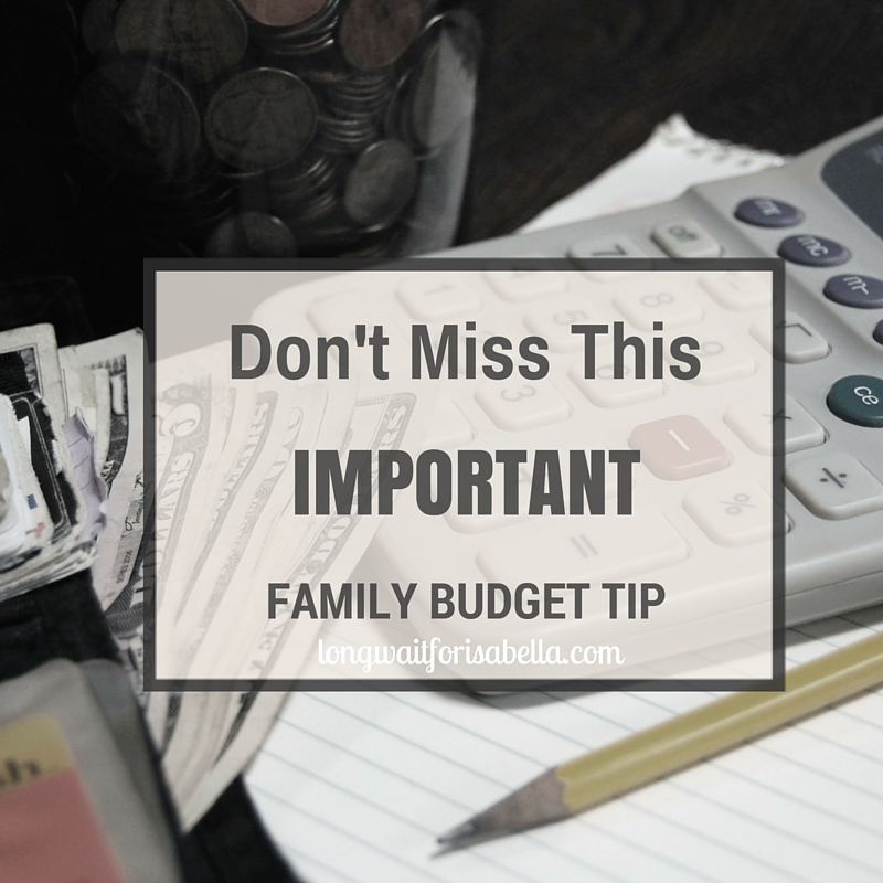 Don't Miss This Important Budget for Family Tip
