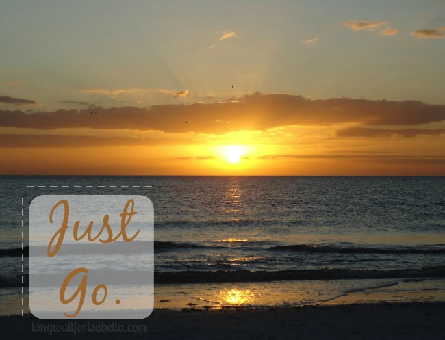 Travel Quote - Just Go