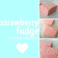Easy Strawberry Fudge