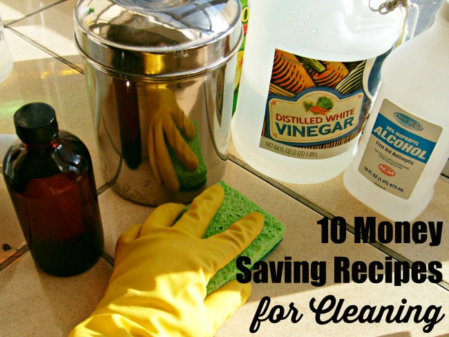 10 Money-Saving Recipes for Cleaning