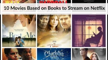 10 Movies Based on Books to Stream on Netflix