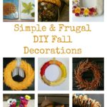 Simple and Frugal DIY Fall Decor