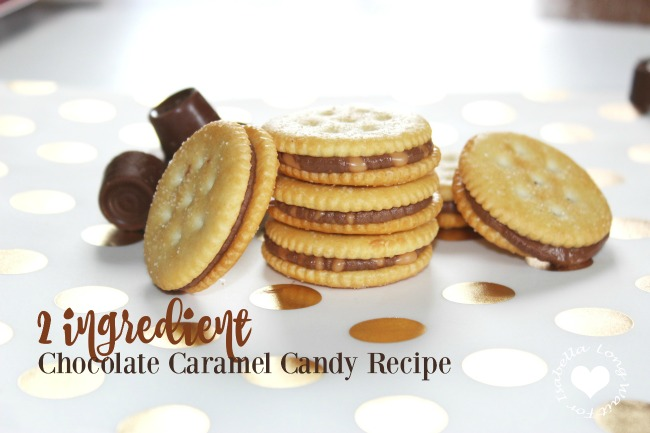 The Easiest Chocolate Caramel Candy Recipe