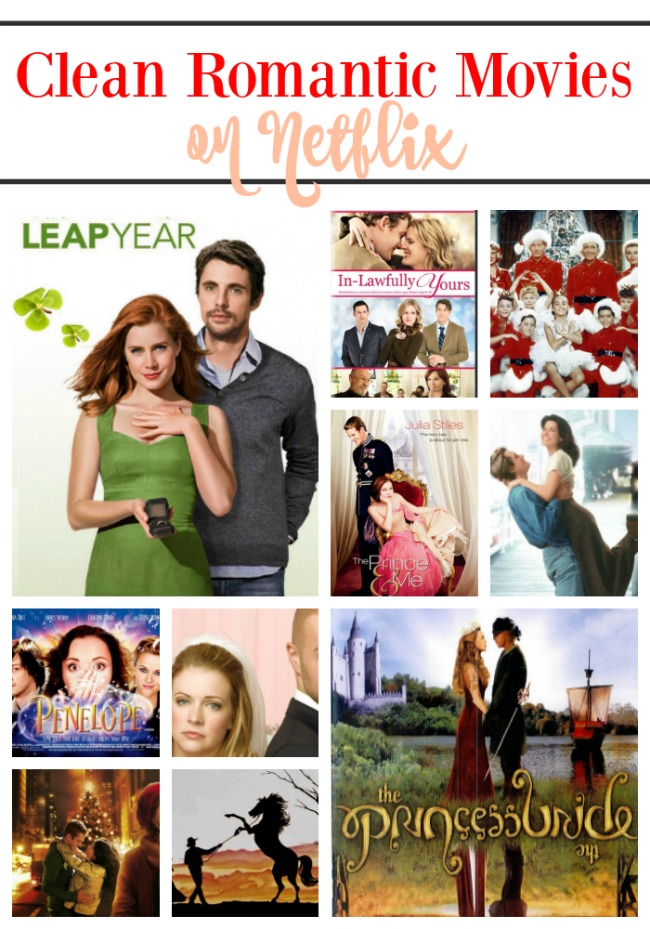 Clean Romance Movies To Stream On Netflix All Are Rated Pg