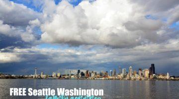 FREE Seattle Washington Family Activities