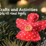 Angel Crafts and Activities to Teach Kids All About Angels