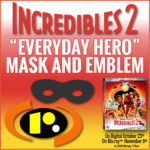 Incredibles 2 Printable DIY Hero Mask and Emblem!
