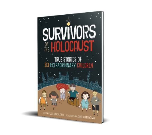Survivors of the Holocaust True Stories of Six Extraordinary Children